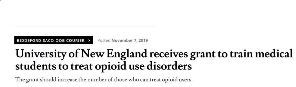 University of New England receives grant to train medical students to treat opioid use disorders